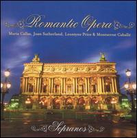 Romantic Opera - Cesare Valletti (vocals); Joan Sutherland (soprano); Laurence Dutoit (vocals); Leontyne Price (soprano);...