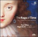 The Rags of Time: 17th-Century English Lute Songs and Dances