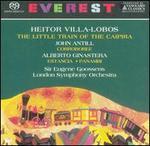 Villa Lobos: The Little Train of the Caipira; Antill: Corroboree; Ginastera: Estancia; Panambi