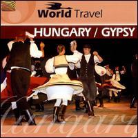 World Travel: Hungary/Gypsy - Andr�s Farkas Jr. & the Budapest Ensemble