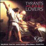 Tyrants & Lovers
