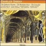 Charles Dibdin: The Ephesian Matron; The Brickdust Man; The Grenadier