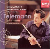 Telemann: Flute Concertos - Berliner Barock Solisten; Emmanuel Pahud (flute)