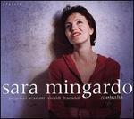 Sara Mingardo, Contralto - Gemma Bertagnolli (soprano); Sara Mingardo (contralto); Champagne Ardenne Vocal Academy (choir, chorus); Concerto Italiano
