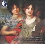Music of Russian Princesses (Ensemble Talisman)