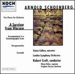 Arnold Schoenberg: A Survivor From Warsaw; Five Pieces For Orchestra; Accompaniement to a Cinematographic Scene; etc.