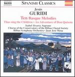 Jesús Guridi: Ten Basque Melodies