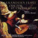 Handel (arr. Mozart): Alexander's Feast; Ode for St. Cecilia's Day