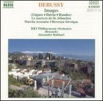 Debussy: Images; Le martyre de St. STbastien