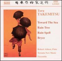 Takemitsu: Chamber Music - Bob Becker (percussion); David Swan (piano); Erica Goodman (harp); Joaquin Valdepenas (clarinet); John Wyre (percussion);...
