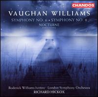 Vaughan Williams: Symphony No. 6; Symphony No. 8; Nocturne - Robert Williams (baritone); London Symphony Orchestra; Richard Hickox (conductor)