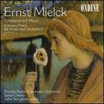 Ernst Mielck: Symphony in F minor; Concert Piece