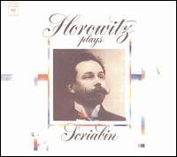 Horowitz Plays Scriabin - Vladimir Horowitz (piano)