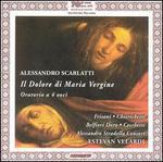 Alessandro Scarlatti: Il Dolore di Maria Vergine