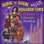 Sing 'N Sign Holiday Time