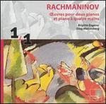 Rachmaninov: Oeuvres pour deux pianos et piano a quatre mains