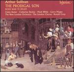 Arthur Sullivan: The Prodigal Son; Boer War Te Deum