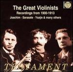 Great Violinists 1900-1913
