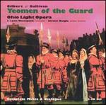 GIlbert & Sullivan: Yeomen of the Guard