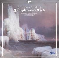 Christian Sinding: Symphonies 3 & 4 - NDR Radio Philharmonic Orchestra ; David Porcelijn (conductor)