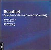 Schubert: Symphonies Nos. 3, 5, & 8 ('Unfinished') - Northern Sinfonia Chorus; Ulster Orchestra