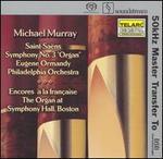 """Saint-Sa�ns: Symphony No. 3 (Organ"""") Encores � la fran�aise"""