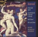 Monteverdi: Il ballo delle ingrate; Il combattimento di Tancredi e Clorinda; Ballo 'Movete'; Altri canti d'Amor