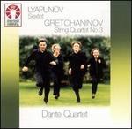 Lyapunov: Sextet; Gretchaninov: String Quartet No. 3