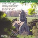 Lead, Kindly Light: Hymns of Faith and Assurance