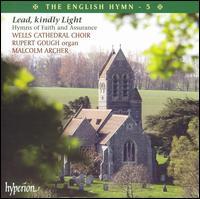 Lead, Kindly Light: Hymns of Faith and Assurance - Arthur Sullivan (vocal harmony); Erik Routley (vocal harmony); Kierun White (treble); Laurence Whitehead (bass);...