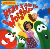 Here I Am to Worship - VeggieTales