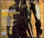 Berlioz: Benvenuto Cellini (First Recoding of the Original Paris Version)