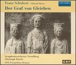 Franz Schubert / Richard Dnnser: Der Graf von Gleichen