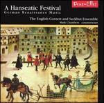 A Hanseatic Festival: German Renaissance Music