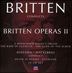 Britten Conducts Britten: Operas, Vol. 2