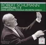 Robert Schumann: Symphonies Nos. 1-4