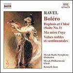Ravel: BolTro; Daphnis et ChloT; Ma MFre l'oye; Valses nobles et sentimentales