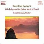 Brazilian Portrait: Villa-Lobos & the Guitar Music of Brazil