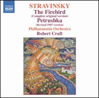 Stravinsky: The Firebird (Complete Original Version); Petrushka (Revised 1947 Version) - Philharmonia Orchestra; Robert Craft (conductor)