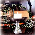 The Drum and the Chalice