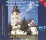 Musik f�r Orgel und Zink auf der �ltesten spielbaren Orgel der Welt