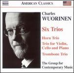 Charles Wuorinen: Six Trios
