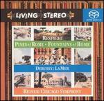 Respighi: Pines of Rome; Fountains of Rome; Debussy: La Mer