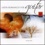Latin Romances for Guitar [Virgin Classics]