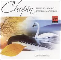 Chopin: Piano Sonata No. 3; Etudes; Mazurkas - Leif Ove Andsnes (piano)