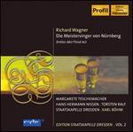 Wagner: Die Meistersinger von Nnrberg, Third Act