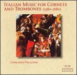 Italian Music for Cornets and Trombones (1580-1680)