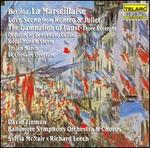 Berlioz: La Marseillase; Love Scene from Romeo & Juliet; Three Excerpts from the Damnation of Faust
