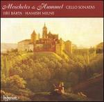 Moscheles, Hummel: Cello Sonatas