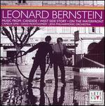 Bernstein: Music from Candide, West Side Story & On the Waterfront